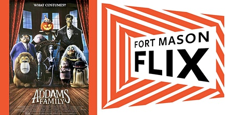 FORT MASON FLIX: The Addams Family (animated) tickets