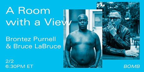 A Room with a View: Brontez Purnell & Bruce LaBruce tickets
