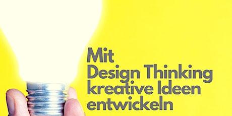 Mit Design Thinking kreative Ideen entwickeln- kostenfreier Workshop Tickets