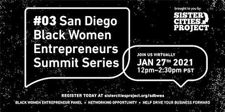 San Diego Black Women Entrepreneurs Summit Series (4 of 4) tickets