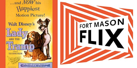 FORT MASON FLIX: Lady & the Tramp tickets