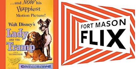 FORT MASON FLIX: Lady & the Tramp tickets