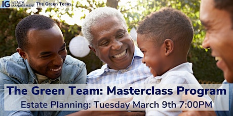 Estate Planning Masterclass with The Green Team tickets