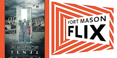 FORT MASON FLIX: Tenet tickets