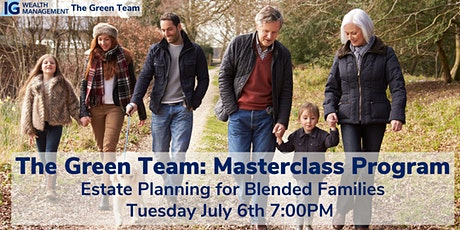 Estate Planning for Blended Families Masterclass with The Green Team tickets