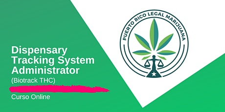 Dispensary Tracking System Administrator (Biotrack THC) | en inglés tickets