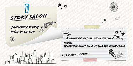 Story Salon: The Right Time, The Right Place tickets