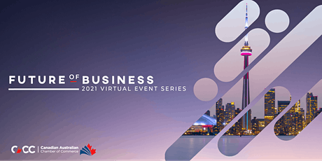 Future of Business: A Global Outlook For Australia & Canada tickets
