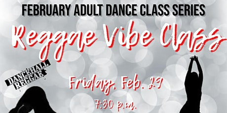 Reggae Vibes February SipNDance Class tickets