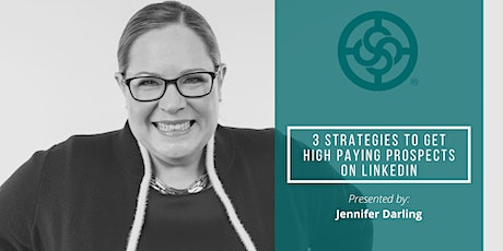 3 Strategies to Get High Paying Prospects on LinkedIn tickets