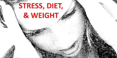 Stress, Diet, & Weight tickets