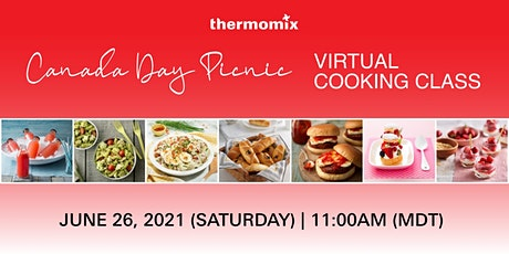 Thermomix®  Virtual Cooking Class: Canada Day Picnic tickets