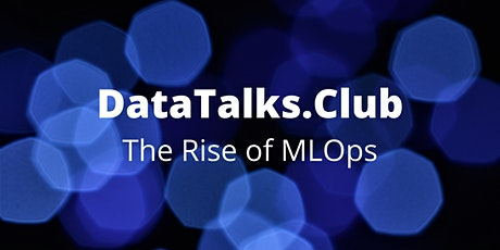 The Rise of MLOps tickets