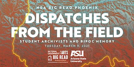 NEA Big Read Phoenix: Student Archivists and BIPOC Memory tickets