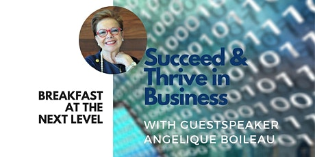 Breakfast at the Next Level | Succeed & Thrive in Business tickets