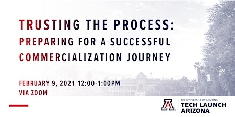 Trusting the Process: What the Journey to Commercialization is Really Like tickets