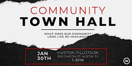 Community Town Hall  | Re-Imagining Our Future tickets