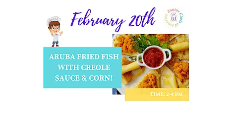 Kids (4-12) In-Person Cooking Class -  Aruba Fried Fish - PM tickets