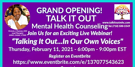 Talking It Out In Our Own Voices  - Talk It Out  MHC Grand Opening tickets