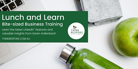 Lunch and Learn Sept: LinkedIn Online Training with Karen Hollenbach tickets