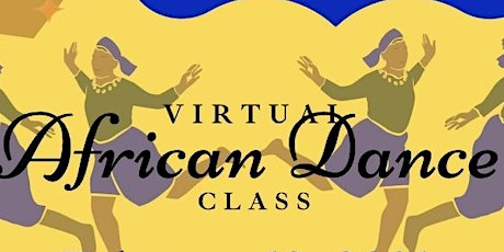 African Dance Class Fundraiser tickets