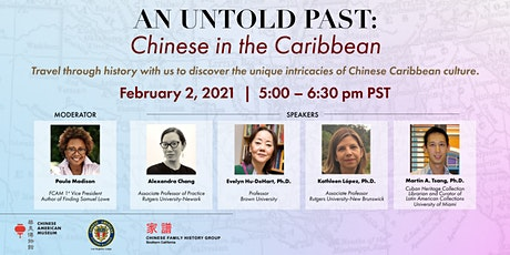 An Untold Past: Chinese in the Caribbean tickets