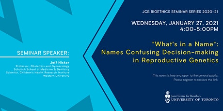 What's in a Name: Names Confusing Decision-making in Reproductive Genetics tickets