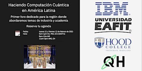 Haciendo Computación Cuántica en América Latina boletos