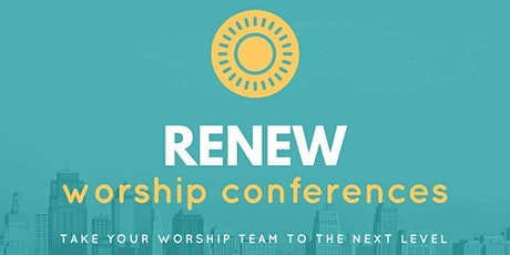 ReNEW Worship Conference tickets