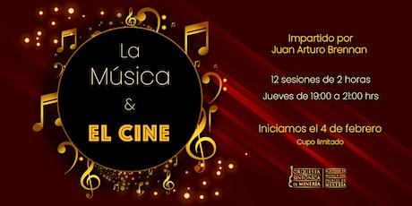 La Música y El Cine entradas
