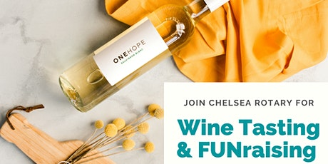 ONEHOPE Wine FUNraiser for Chelsea Rotary Club tickets