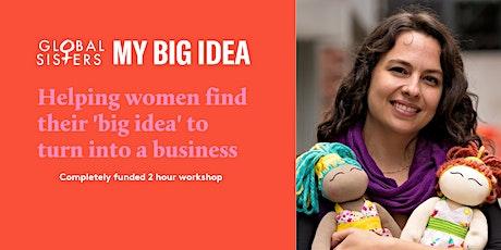 My Big Idea Workshop - Wangaratta tickets