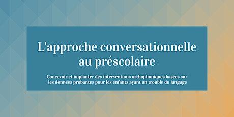 L'approche conversationnelle au préscolaire - Formation pour orthophonistes billets