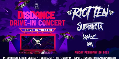 DisDance Drive-In Concert| Riot Ten, SubDocta, Yakz, Ion tickets