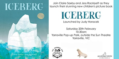 Book Launch - ICEBERG by Claire Saxby and Jess Racklyeft tickets