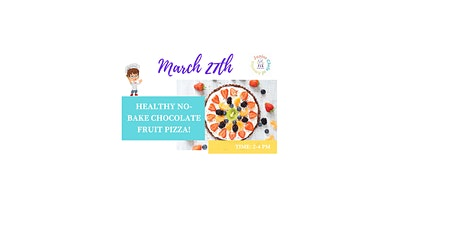 Kids (4-12) In-Person Cooking Class - Healthy No-Bake Chocolate Fruit Pizza tickets