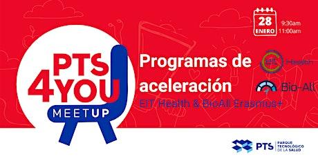 Programas de aceleración EIT Health & BioAll Erasmus+ entradas
