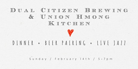 Dual Citizen + Union Hmong Kitchen Beer Dinner tickets