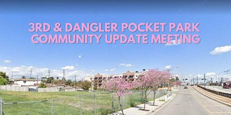 3rd & Dangler Pocket Park Virtual Community Update Meeting tickets