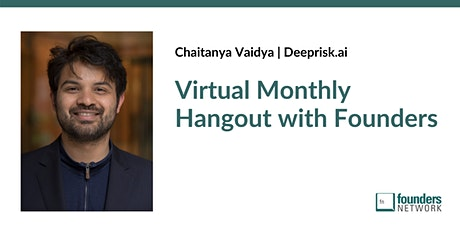 Virtual Monthly Hangout with Founders tickets