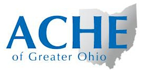 ACHE of Greater Ohio Choice Program - Leading & Managing in Changing Times tickets