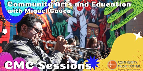 CMC Sessions: Community Arts and Education tickets