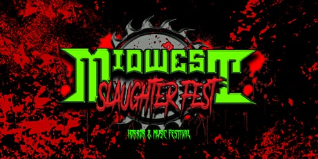 Midwest SlaughterFest 2022 tickets