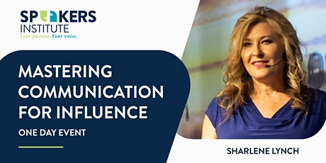 MASTERING COMMUNICATION FOR INFLUENCE tickets