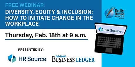 Diversity, Equity & Inclusion: How to Initiate Change in the Workplace tickets