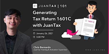 JuanTax 101: Generating Tax Returns 1601C tickets