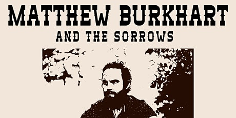 Matthew Burkhart & The Sorrows ~ Livestream from The Horseshoe Tavern tickets