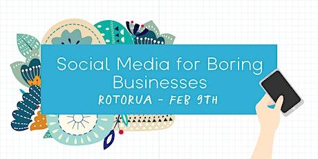 Social Media for Boring Businesses - Rotorua tickets