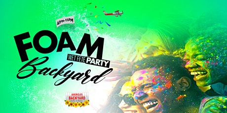 Foam Wet Fete Springbreak Backyard tickets