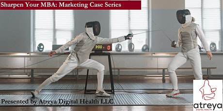 Sharpen Your MBA: Marketing Case Series tickets